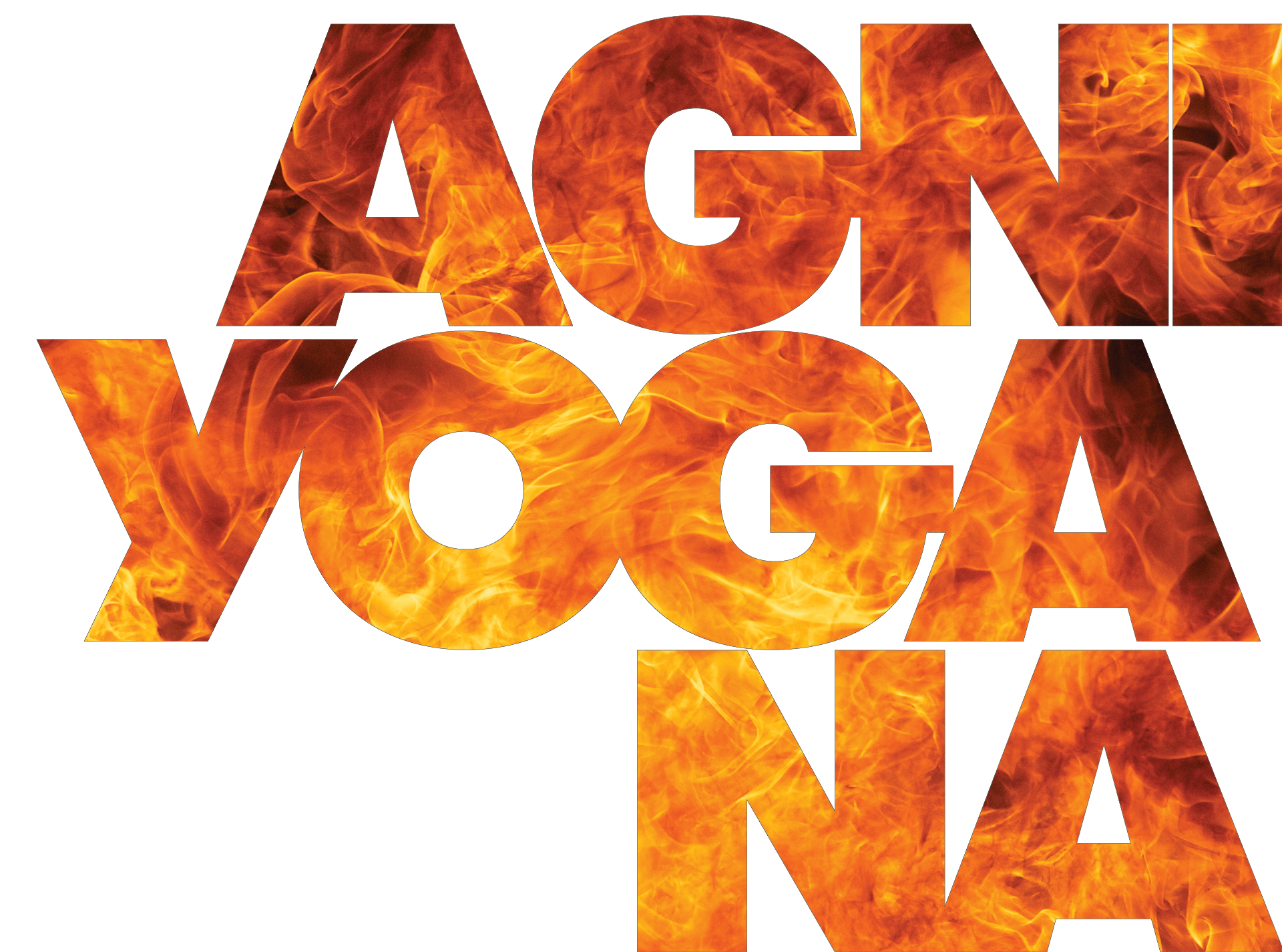 Andrea Suwa agniyogana: lower the head and invoke the fire : agniyogana
